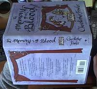 The Memory of Blood: A Peculiar Crimes Unit Mystery [Bryant & May]