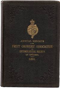 Twenty-third Annual Report of the Fruit Growers' Association of Ontario 1891; Twenty-second Annual Report of the Entomological Society of Ontario 1891