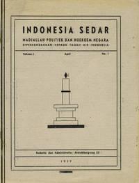 Indonesia Sedar. Madjallah politiek dan hukum negara, dipersembahkan kepada tanah air Indonesia. Tahoen ke-1, nn° 1, 3, 4, 5.