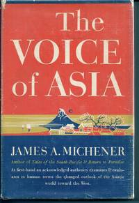 THE VOICE OF ASIA by  James MICHENER - First Edition - (1951) - from Charles Agvent (SKU: 008205)