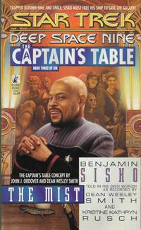 The Mist (Star Trek Deep Space 9: Captains Table) by  Kristine Kathryn Rusch Dean Wesley Smith - Paperback - First - 1998 - from Bujoldfan (SKU: 042217029780671014711cvm)