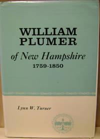 William Plumer of New Hampshire, 1759-1850
