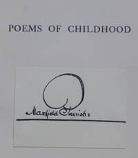 POEMS OF CHILDHOOD [with Parrish's signature]