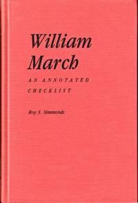 William March: An Annotated Checklist