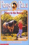image of Pony to the Rescue