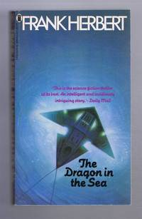 The Dragon in the Sea by Frank Herbert - Paperback - Reprint - 1982 - from Bailgate Books Ltd (SKU: 08919101111)