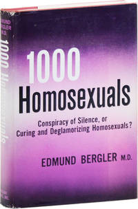 image of One Thousand [1000] Homosexuals: Conspiracy of Silence, or Curing and Deglamorizing Homosexuals