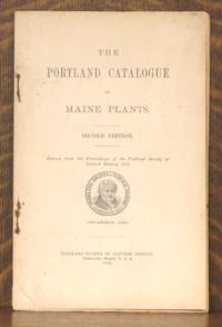 image of THE PORTLAND CATALOGUE OF MAINE PLANTS [SECOND EDITION]