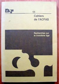 Recherches Sur Le Troisieme Age. Compte Rendu De Colloque De L'Association Quebecoise De Gerontologic  ()