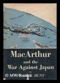 image of MacArthur and the War Against Japan