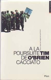 Going After Cacciato.   (A La Poursuite de Cacciato.)