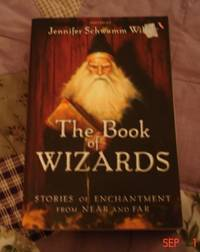 Book of Wizards: Stories of Enchantment From Near and Far, The