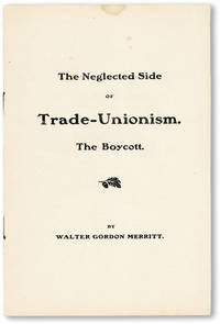 The Neglected Side of Trade-Unionism. The Boycott