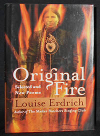 image of Original Fire: Selected and New Poems