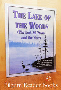 The Lake of the Woods: The Last 50 Years and the Next.