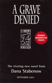 A Grave Denied : First Edition Proofs