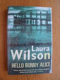 Hello Bunny Alice aka Telling Lies to Alice