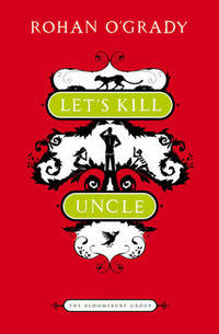 Let's Kill Uncle