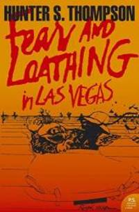 image of Fear and Loathing in Las Vegas: A Savage Journey to the Heart of the American Dream (Harper Perennial Modern Classics)