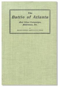 The Battle of Atlanta and Other Campaigns, Addresses, Etc.