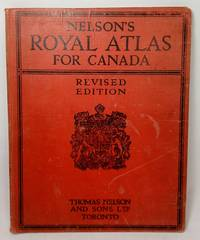 image of Nelson's Royal Atlas for Canada: with Additional Maps of the Ancient World