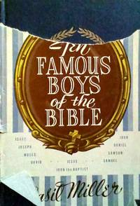 Ten Famous Boys of the Bible
