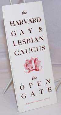 The Harvard Gay & Lesbian Caucus: The Open gate [brochure]