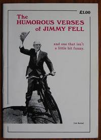 The Humorous verse of Jimmy Fell and one that isn't a little bit funny