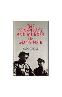 Conspiracy and Murder of Mao's Heir, The