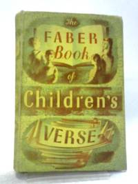 The Faber Book of Children's Verse by Janet Adam Smith (ed) - Hardcover - 1953 - from World of Rare Books (SKU: 1597757619DPB)