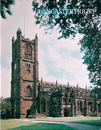 Lancaster Priory: the church of the blessed Mary of Lancaster