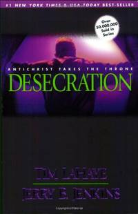 image of Desecration: Antichrist Takes the Throne (Left Behind, 9)