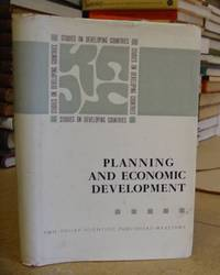 Planning And Economic Development - Studies On Developing Countries Volume I