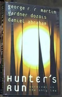 Hunter's Run by Martin, George R. R - 2007