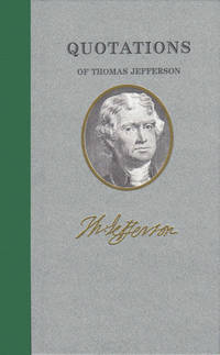 Quotations of Thomas Jefferson