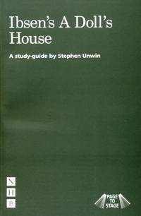 A Doll's House - Page to Stage: A Study Guide