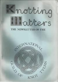 KNOTTING MATTERS: Issue No.9, Autumn, October 1984