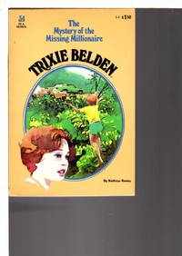 image of TRIXIE BELDEN: THE MYSTERY OF THE MISSING MILLIONAIRE,  #34.