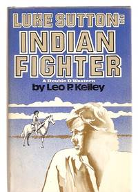 image of Luke Sutton: Indian Fighter a Double D Western