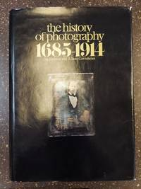 THE HISTORY OF PHOTOGRAPHY 1685-1914