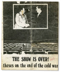 The Show Is Over! Theses on the End of the Cold War by [NEW LEFT] [SITUATIONISM] POINT BLANK! - [1971]
