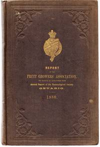 Report of the Fruit Growers' Association of the Province of Ontario, For the Year 1880; Eleventh Annual Report of the Entomological Society of the Province of Ontario, For the Year 1880