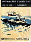 Koopvaardijschepen, Navires Marchands, Merchant Ships, Handelsschiffe