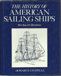 The History of American Sailing Ships by Howard I. Chapelle