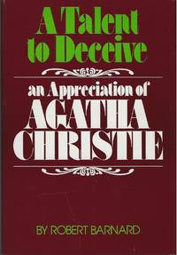 image of A TALENT TO DECEIVE ~ An Appreciation Of Agatha Christie