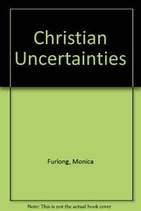 Christian Uncertainties