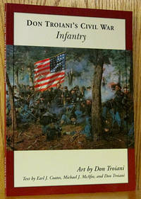 Don Troiani's Civil War: Infantry