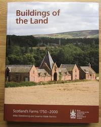 Buildings of the Land: Scotland\'s Farms 1750-2000