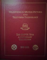 Milestones in Motion Picture and Television Technology