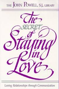 The Secret of Staying in Love: Loving Relationships through Communication